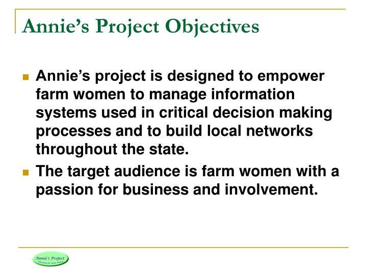 Annie's Project Objectives