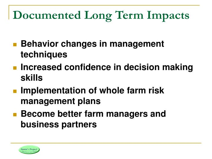 Documented Long Term Impacts
