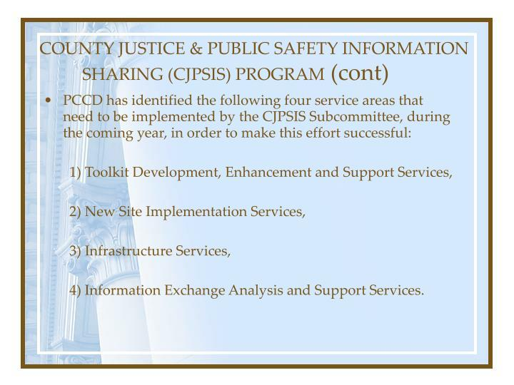 COUNTY JUSTICE & PUBLIC SAFETY INFORMATION SHARING (CJPSIS) PROGRAM