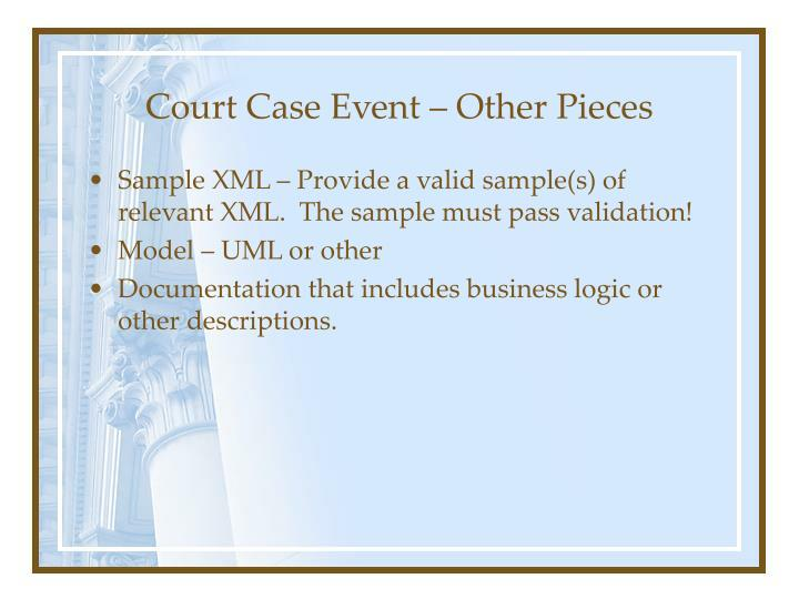 Court Case Event – Other Pieces