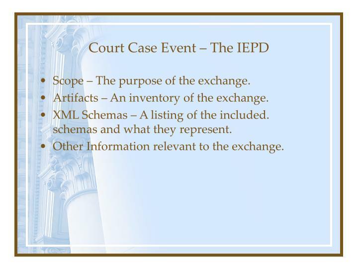Court Case Event – The IEPD