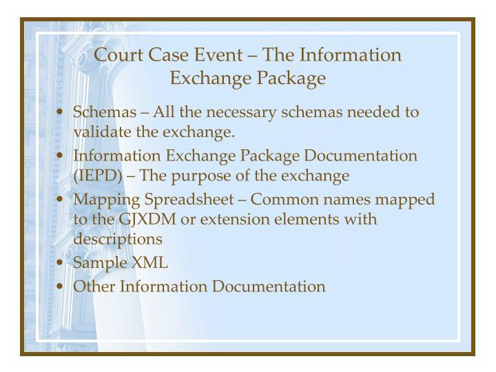 Court Case Event – The Information Exchange Package