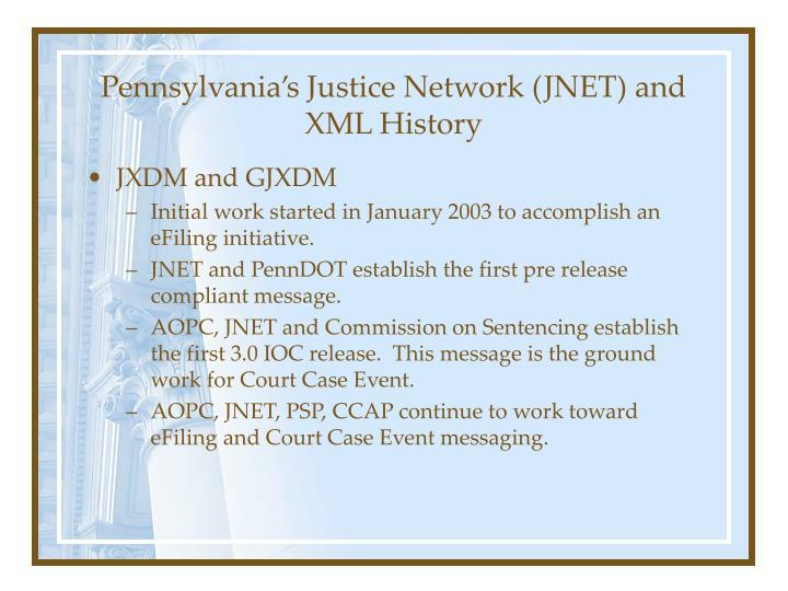 Pennsylvania's Justice Network (JNET) and XML History