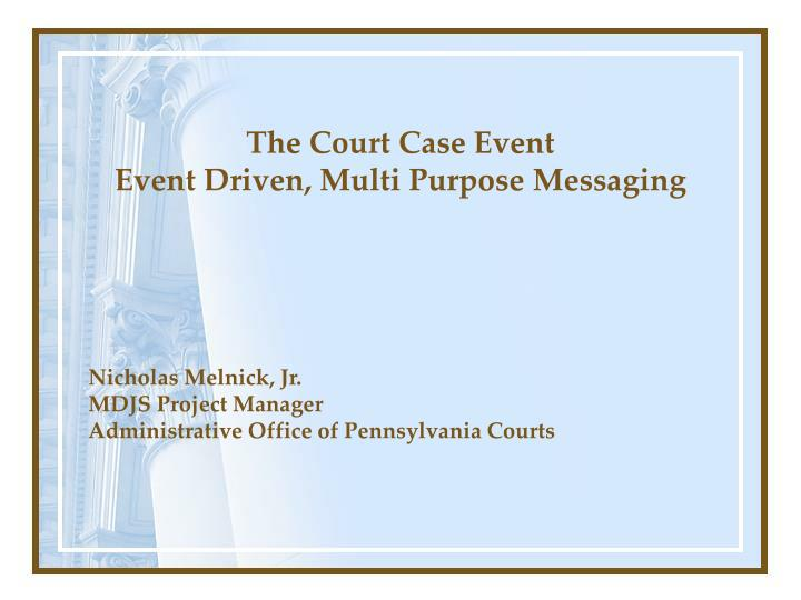 The Court Case Event