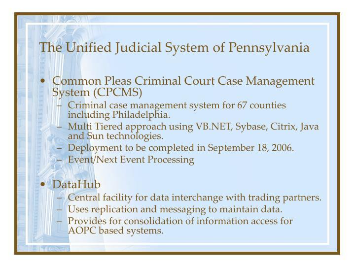 The Unified Judicial System of Pennsylvania