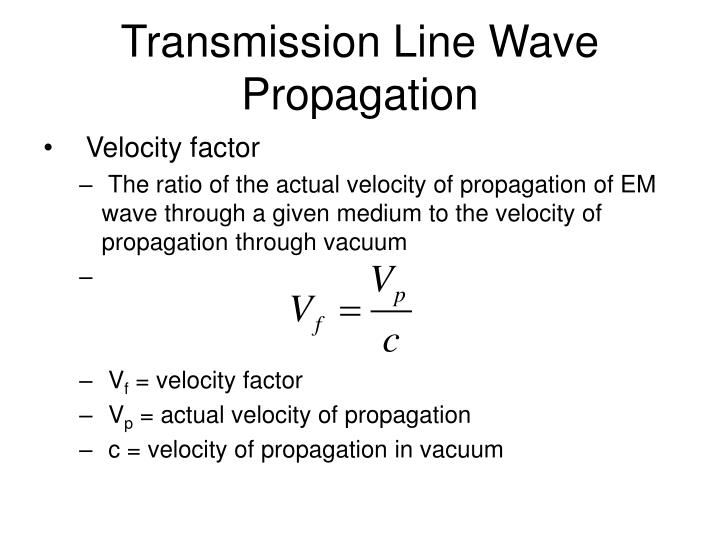 Transmission Line Wave Propagation