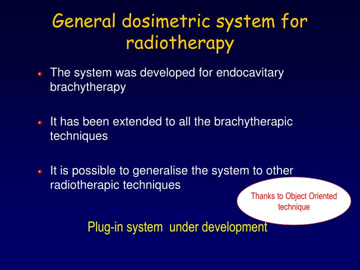 General dosimetric system for radiotherapy