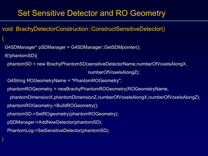 Set Sensitive Detector and RO Geometry