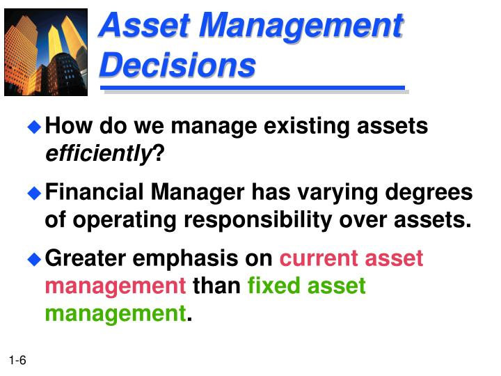 Asset Management Decisions