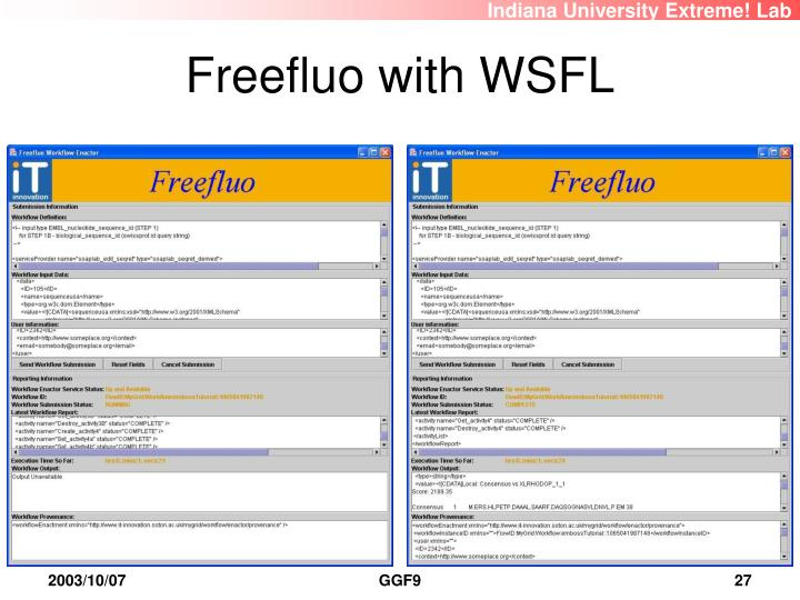 Freefluo with WSFL
