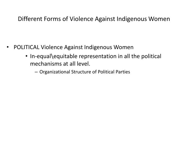 POLITICAL Violence Against Indigenous Women