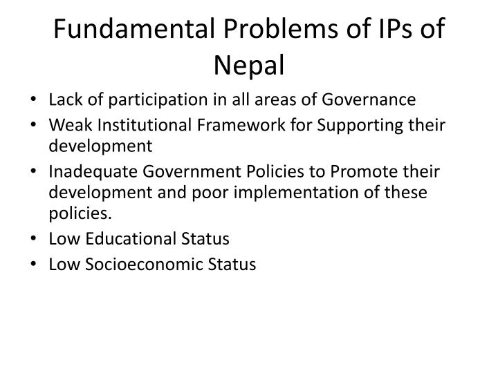 Fundamental Problems of IPs of Nepal