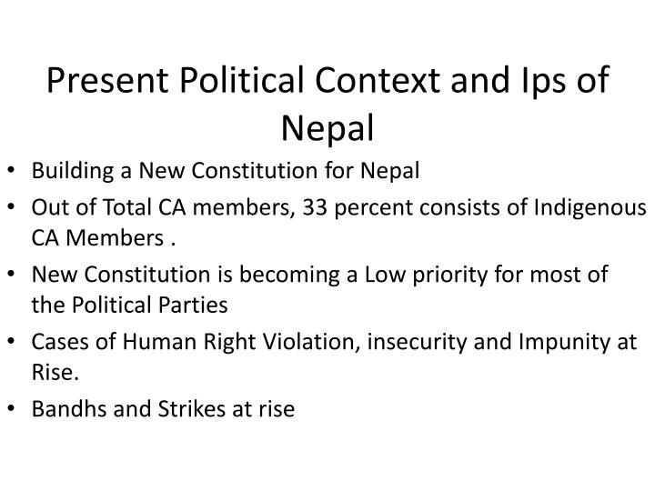 Present Political Context and Ips of Nepal