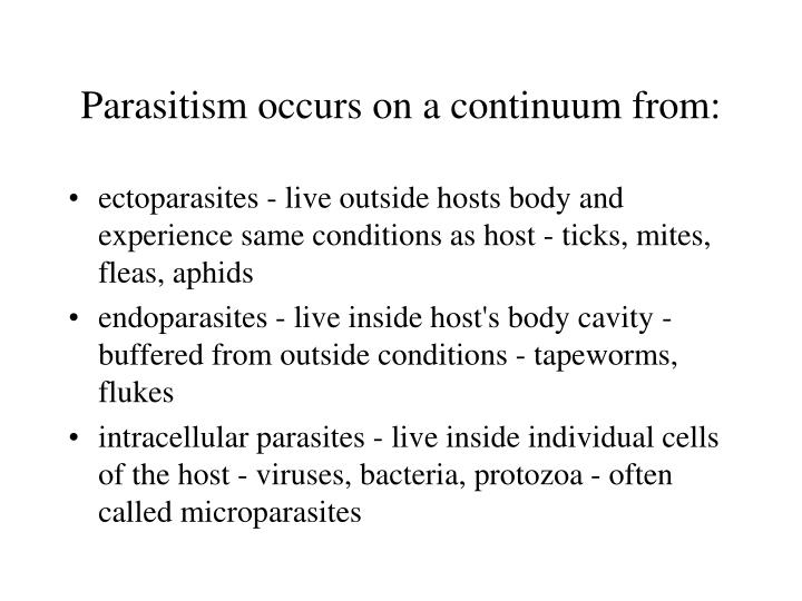 Parasitism occurs on a continuum from: