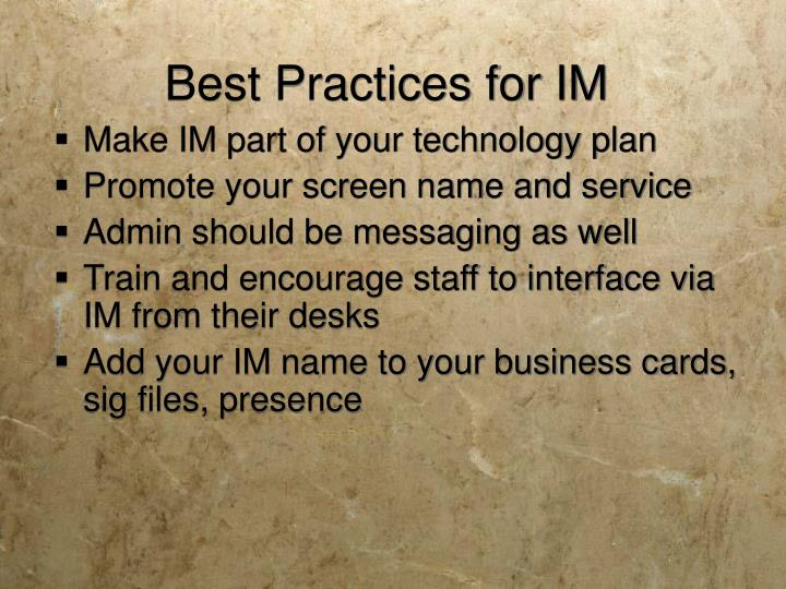 Best Practices for IM