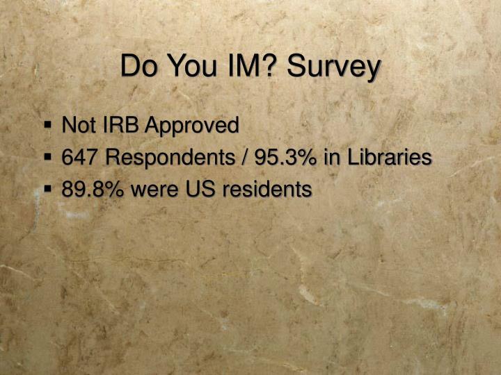 Do You IM? Survey