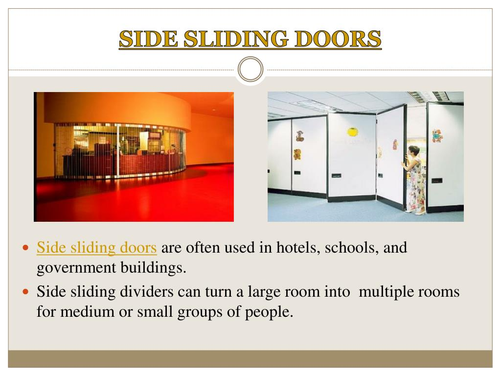 SIDE SLIDING DOORS