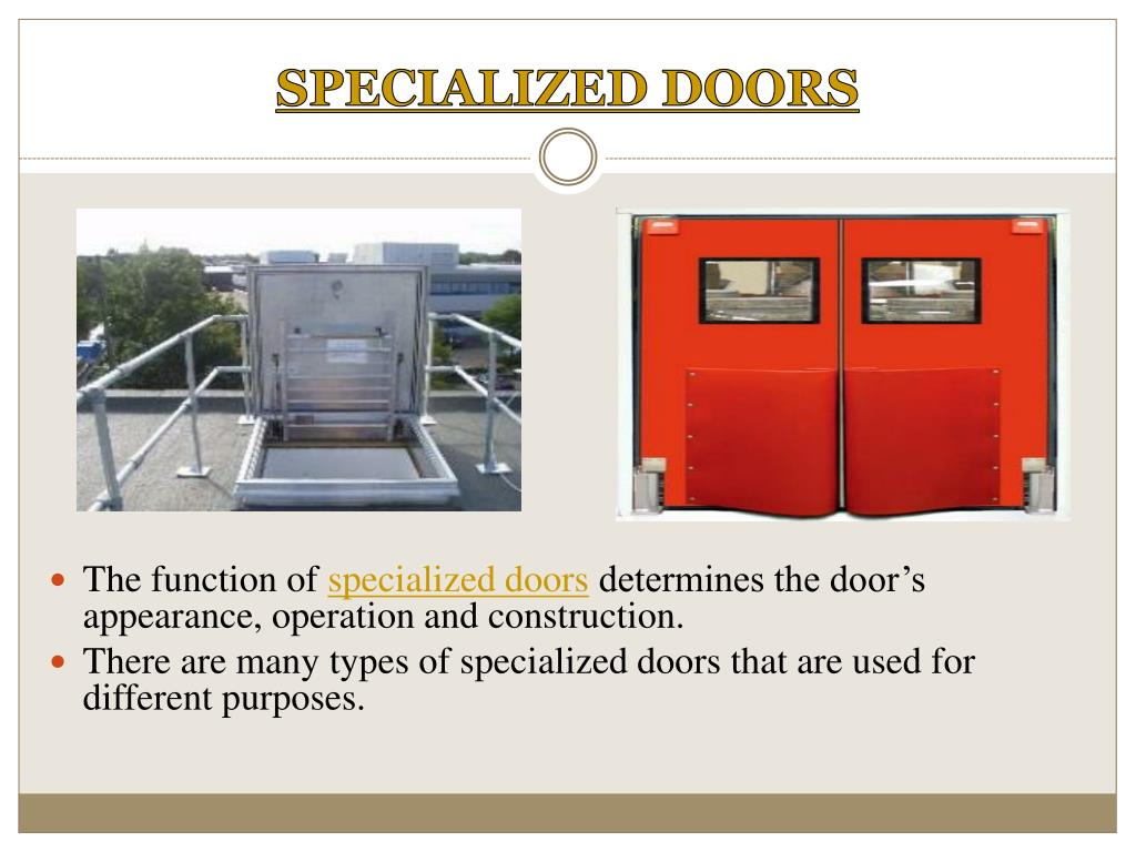 SPECIALIZED DOORS
