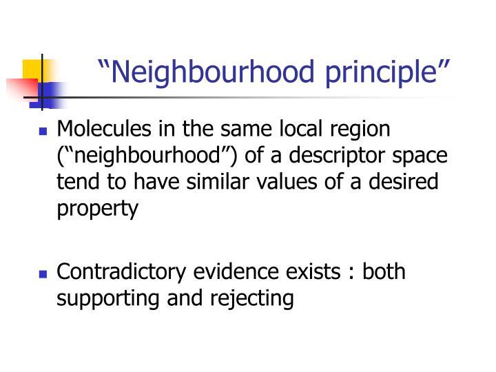 """""""Neighbourhood principle"""""""