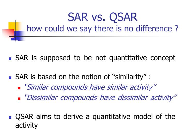 Sar vs qsar how could we say there is no difference