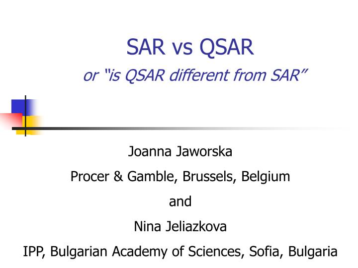 Sar vs qsar or is qsar different from sar