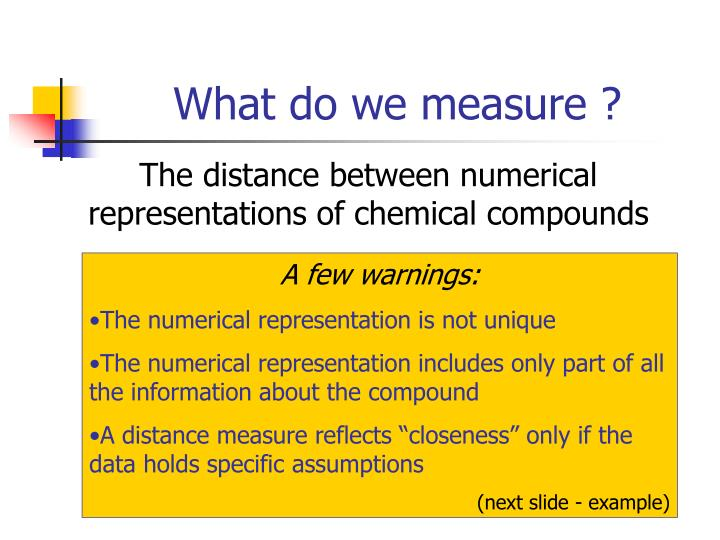 What do we measure ?
