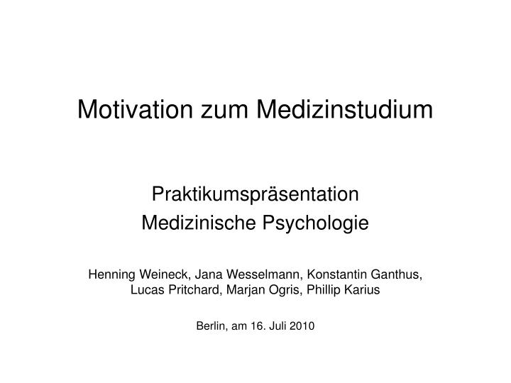 Motivation zum Medizinstudium