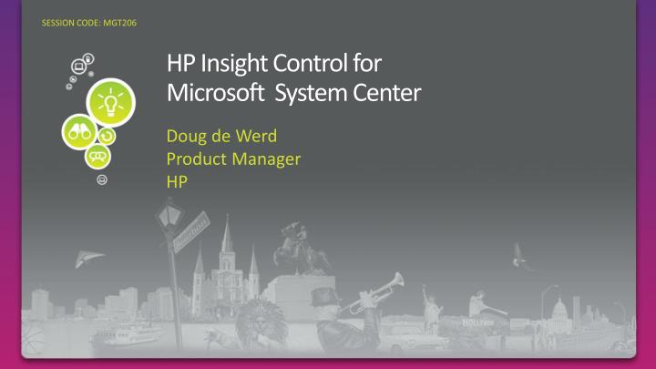Hp insight control for microsoft system center