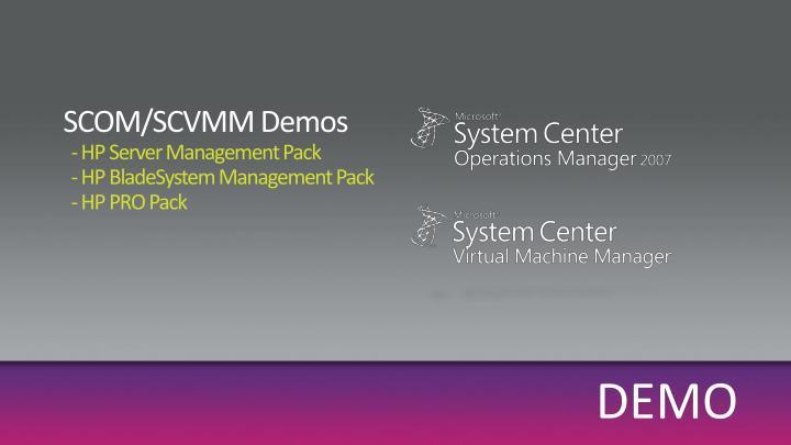 SCOM/SCVMM Demos