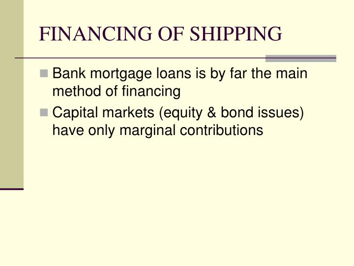 FINANCING OF SHIPPING