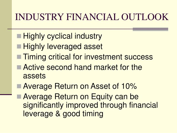 Industry financial outlook
