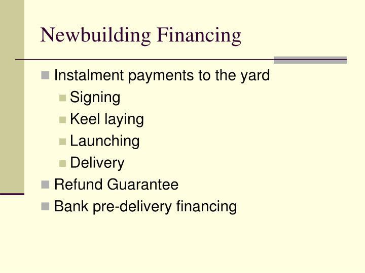 Newbuilding Financing
