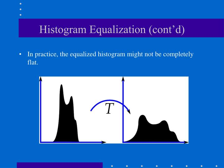 Histogram Equalization (cont'd)