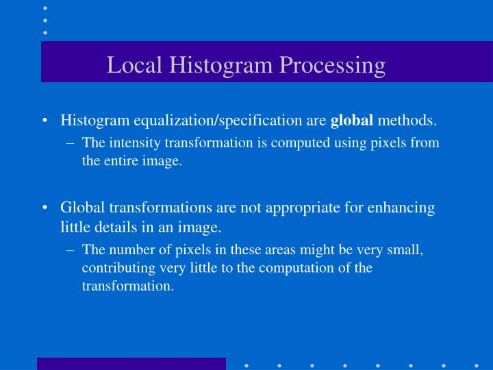 Local Histogram Processing