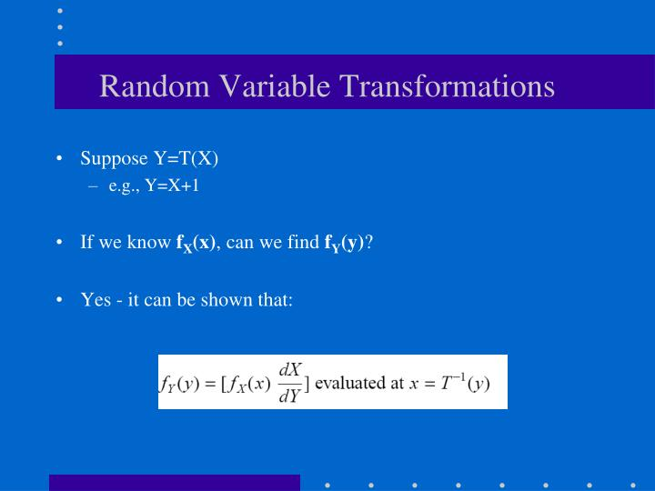 Random Variable Transformations