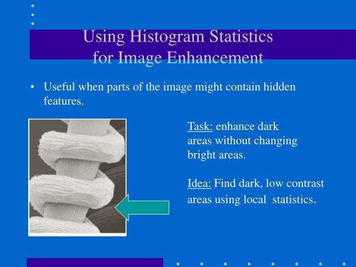 Using Histogram Statistics