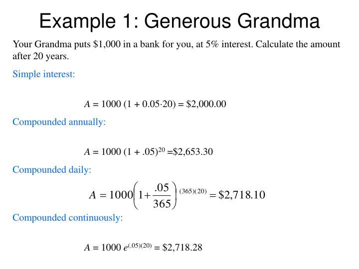 Example 1: Generous Grandma