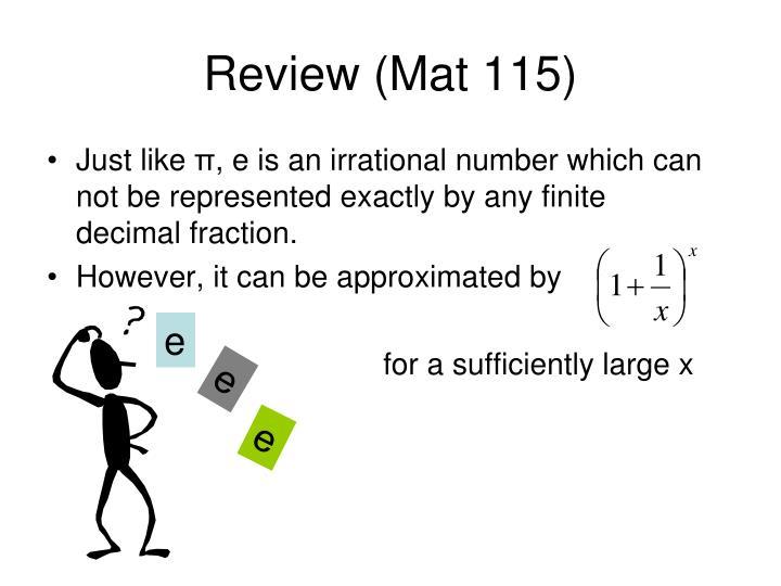Review (Mat 115)