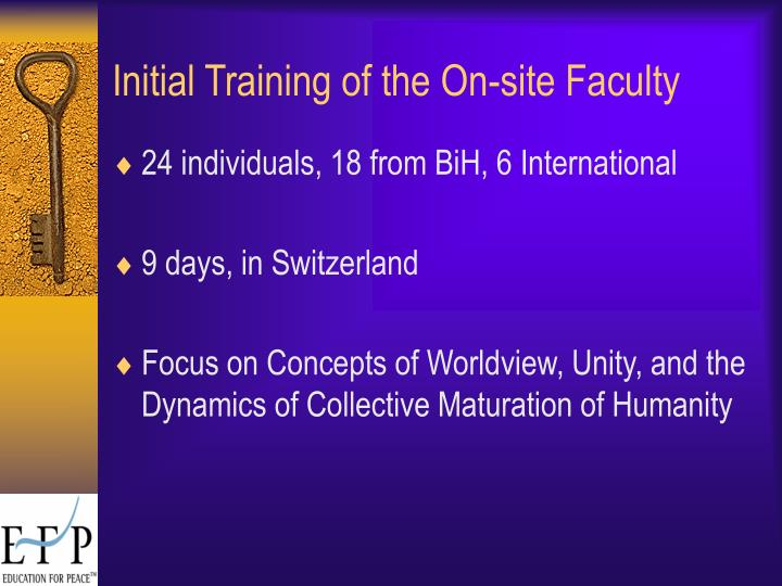 Initial Training of the On-site Faculty
