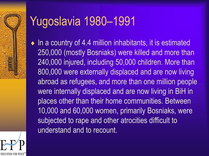 Yugoslavia 1980–1991