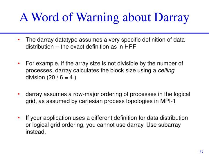 A Word of Warning about Darray