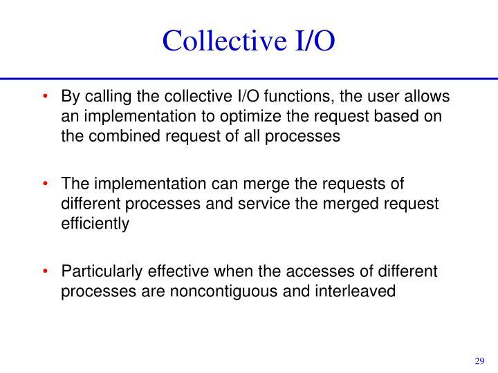 Collective I/O