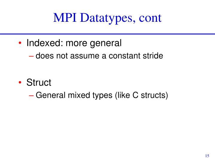 MPI Datatypes, cont