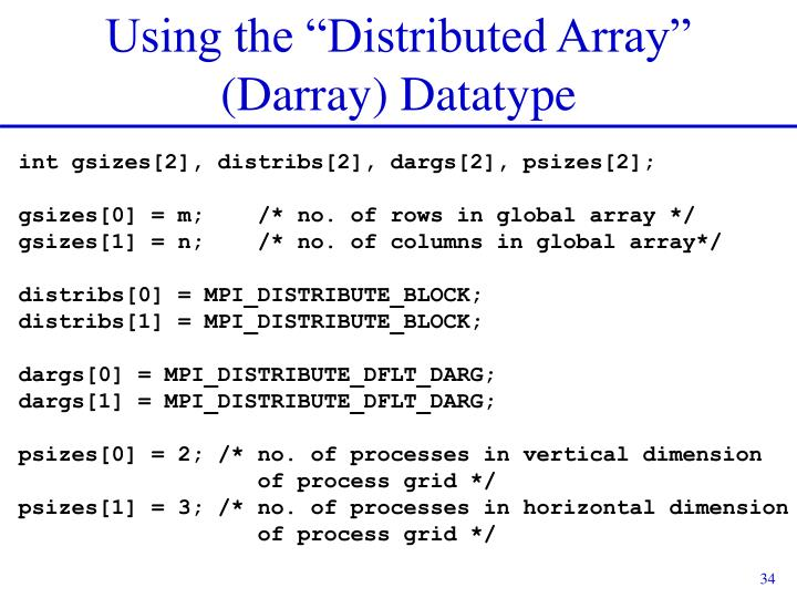 "Using the ""Distributed Array"" (Darray) Datatype"