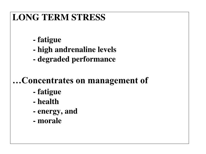 LONG TERM STRESS
