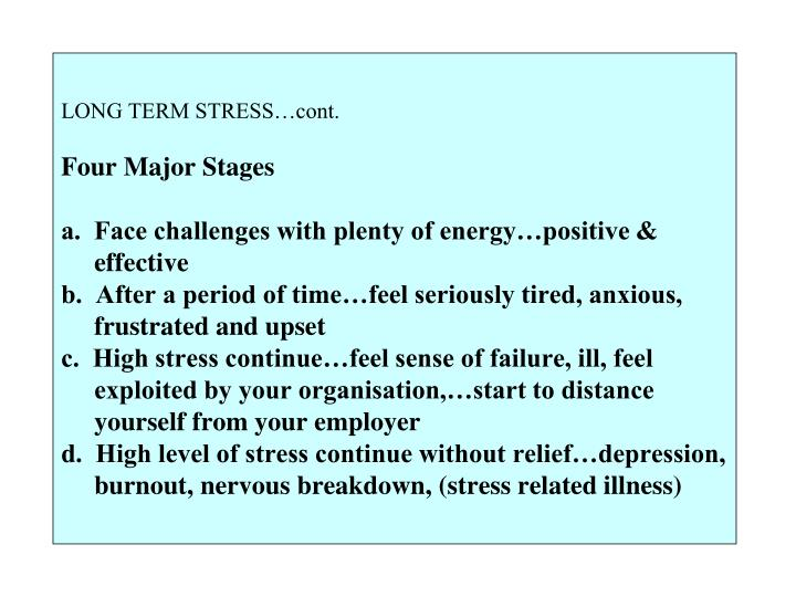 LONG TERM STRESS…cont.