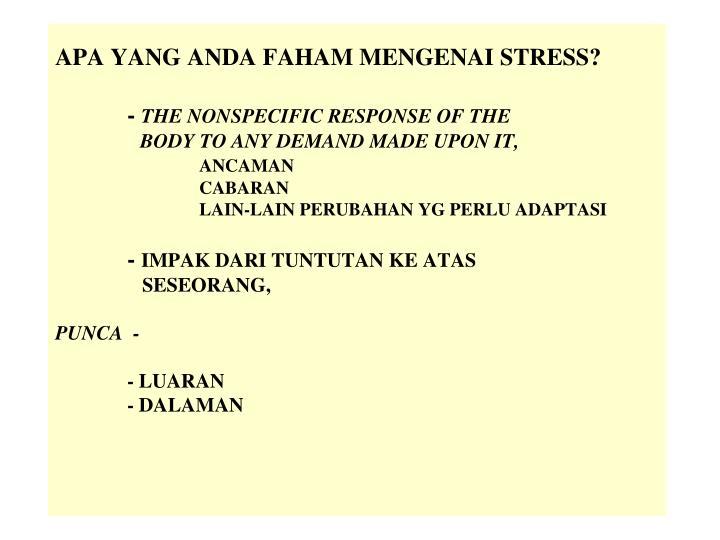 APA YANG ANDA FAHAM MENGENAI STRESS?