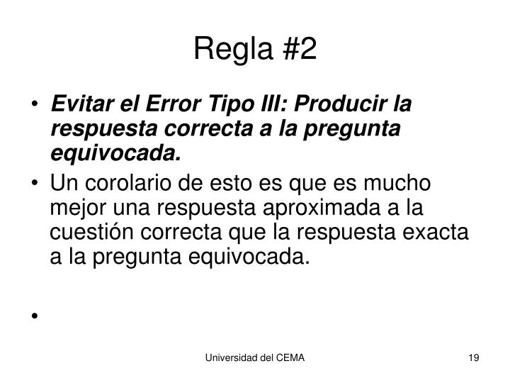 Regla #2