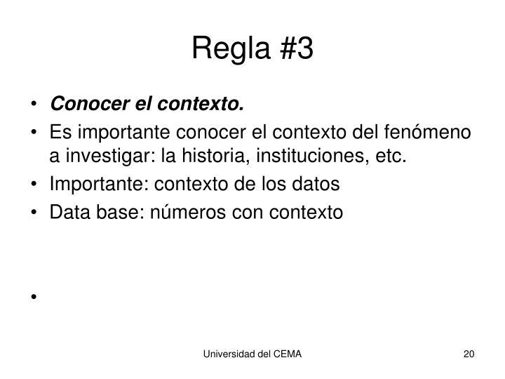 Regla #3