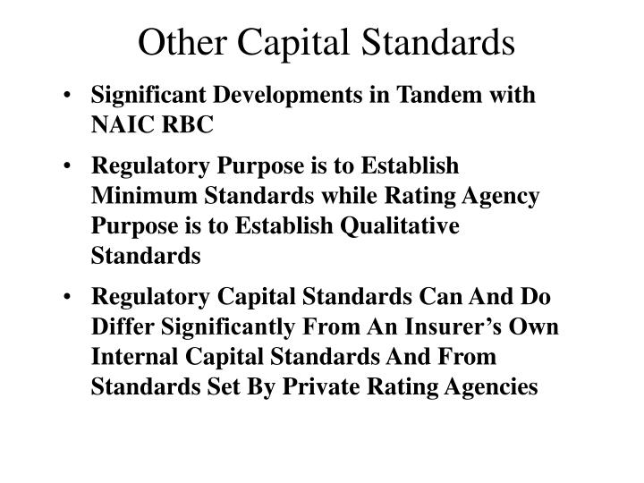 Other Capital Standards
